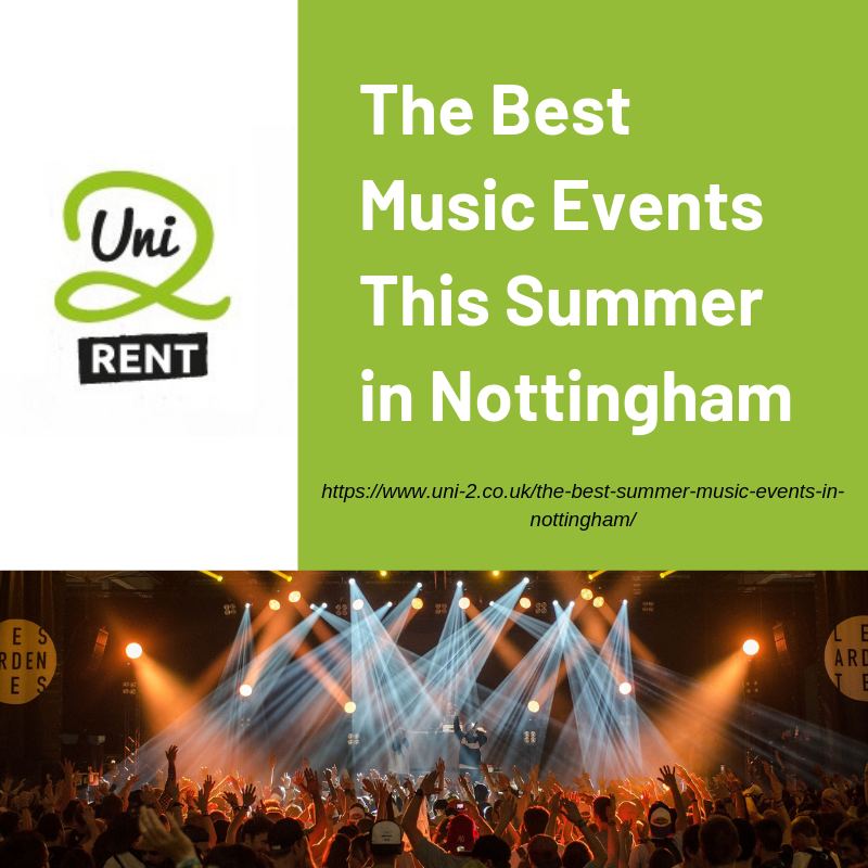 The Best Music Events This Summer in Nottingham